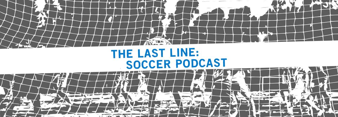 Last Line Soccer Podcast - Goalkeeping