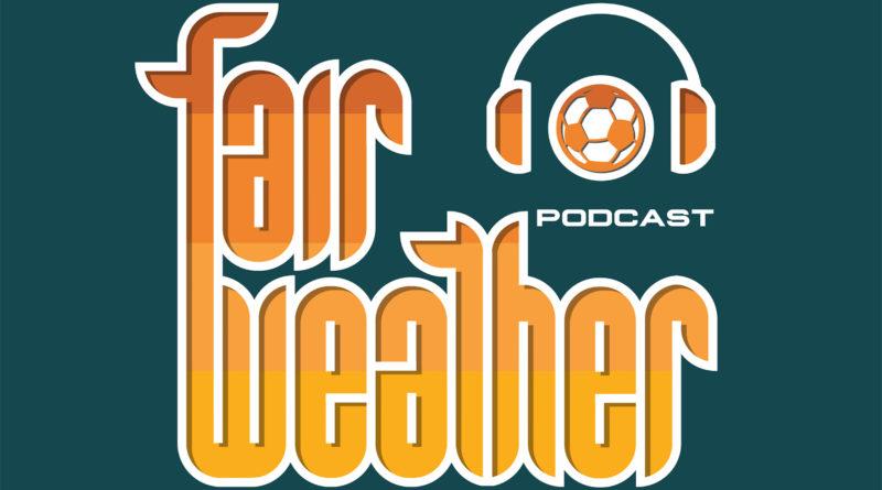 Fair Weather Podcast
