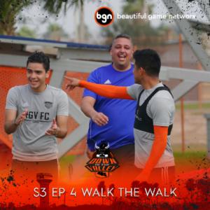 Episode 4 Walk the Walk
