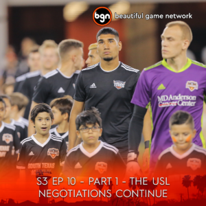 S3 Ep 10 The USL Negotiations Continue