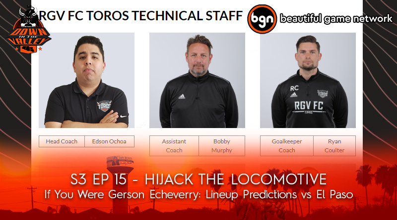 ep 15 Hijack the Locomotive Lineup Predictions RGVFC
